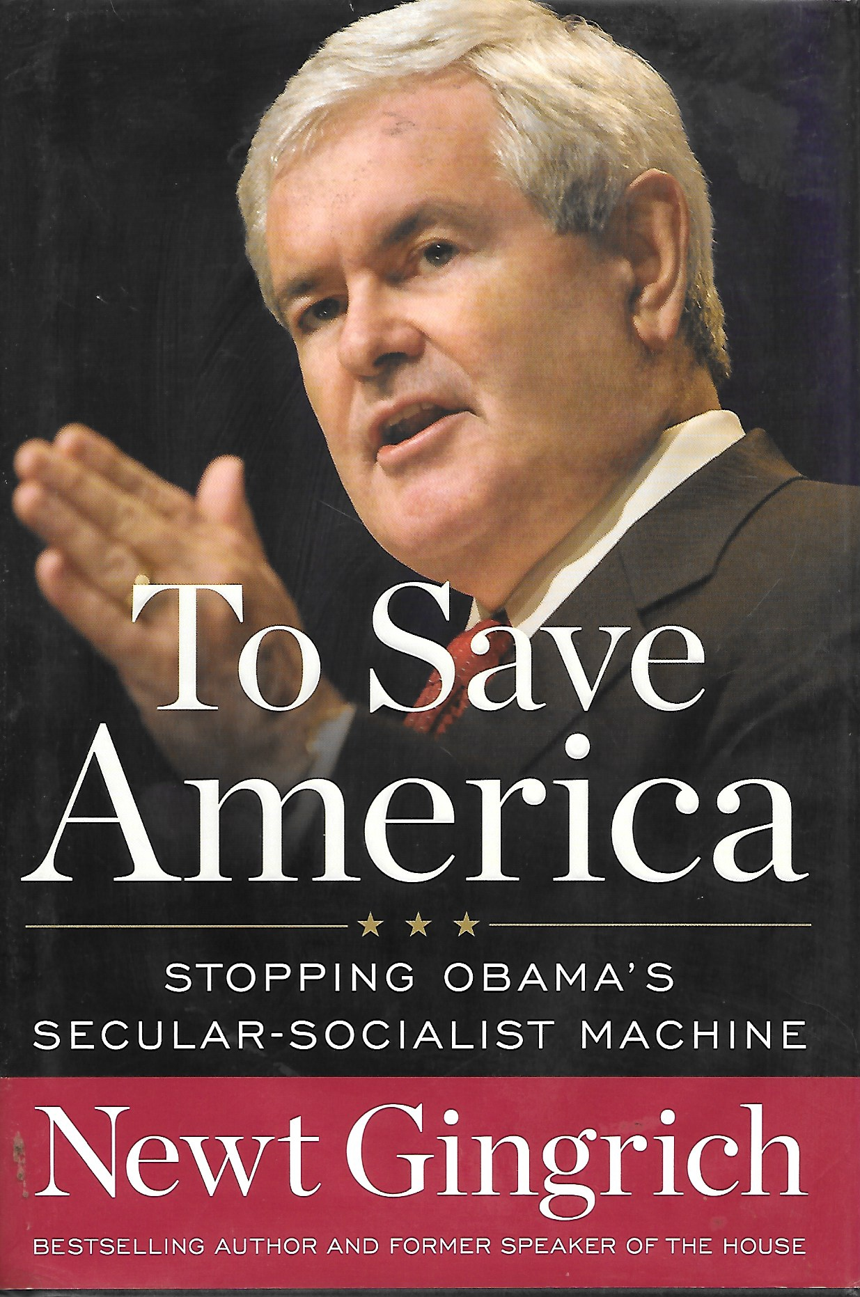 Image for To Save America Stopping Obama's Secular Socialist Machine