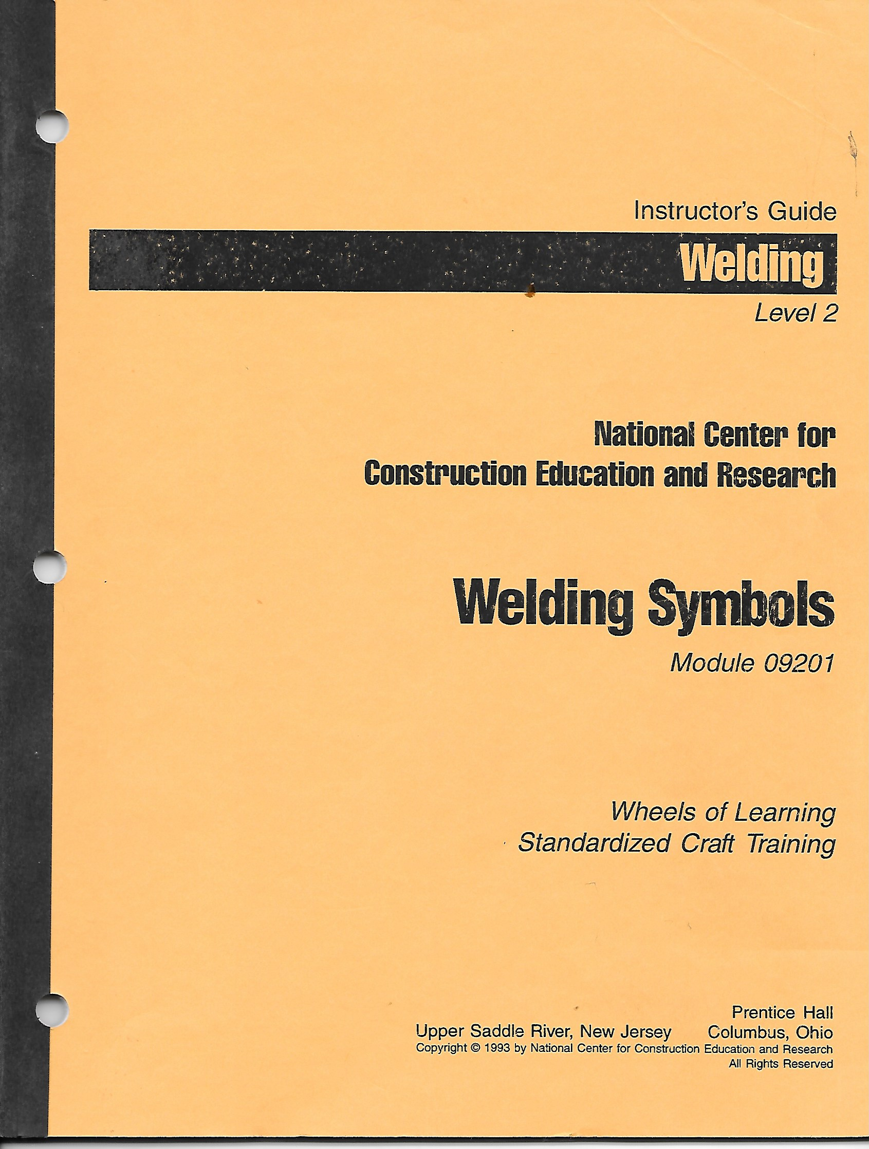 Image for Welding Symbols, Moduel 09201 Instructor's Guide Welding Level 2