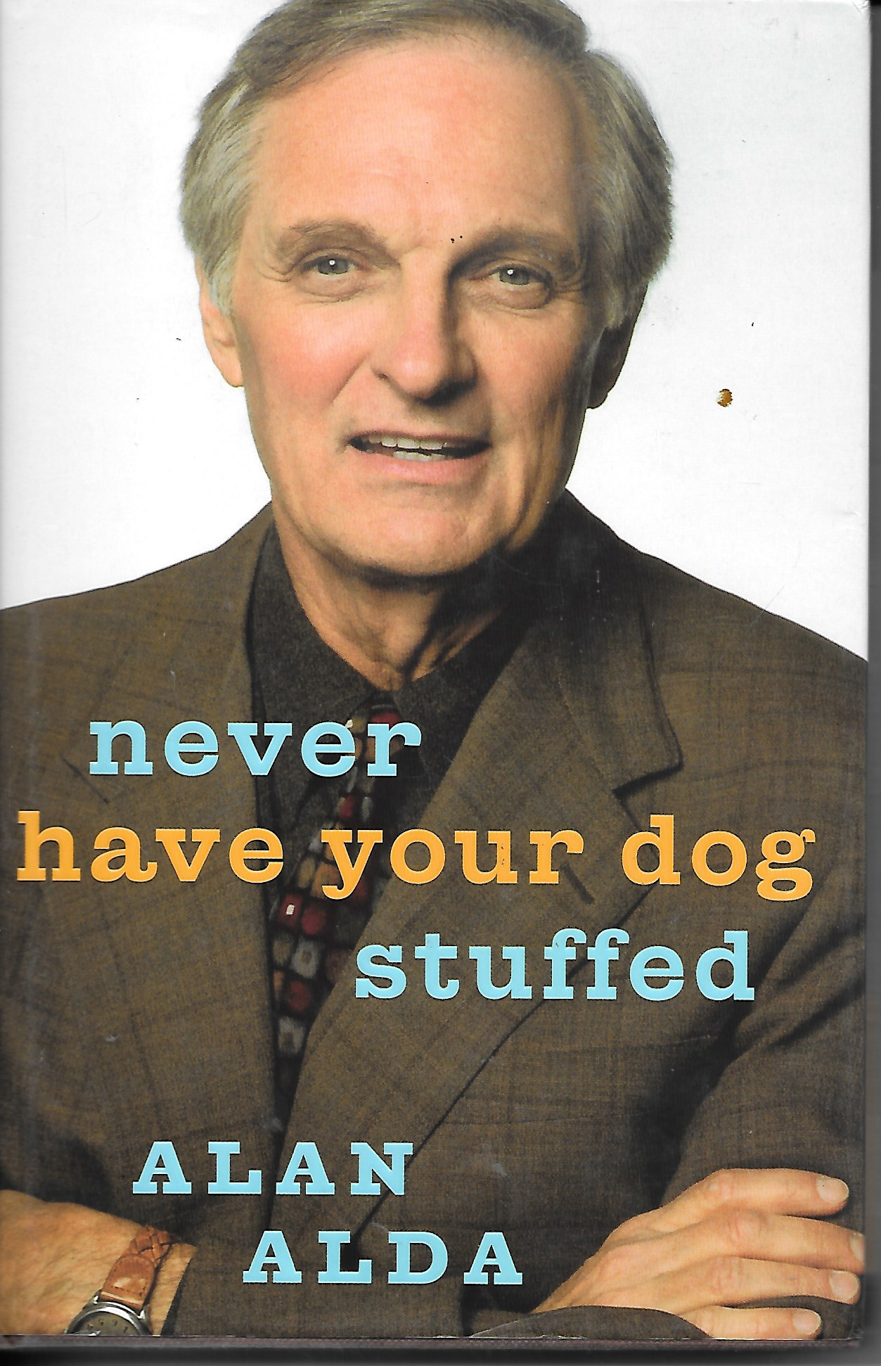 Image for Never Have You Dog Stuffed And Other Things I'Ve Learned