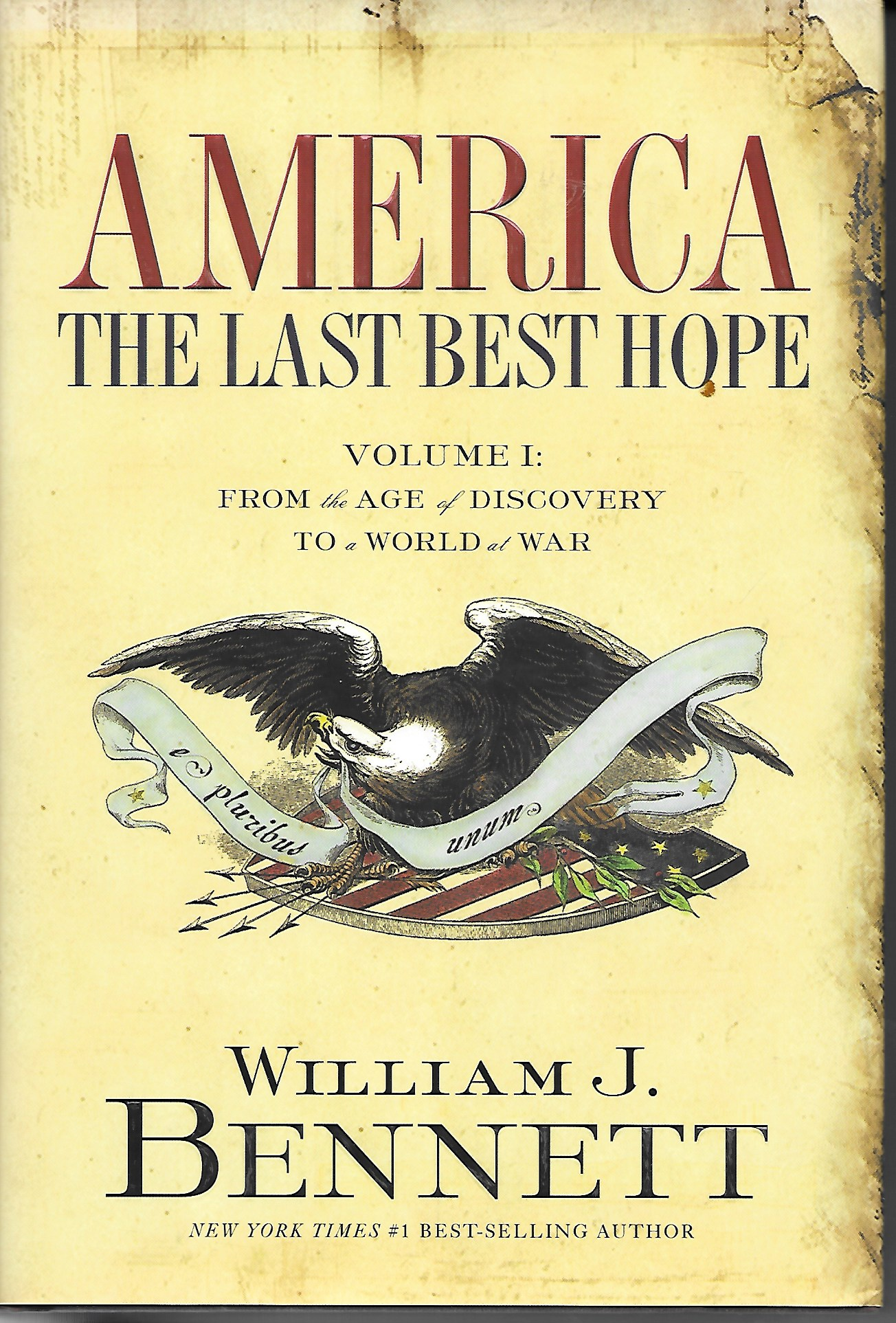 Image for America The Last Best Hope Volume I: Form the Age of Discovery to a Wolrd War