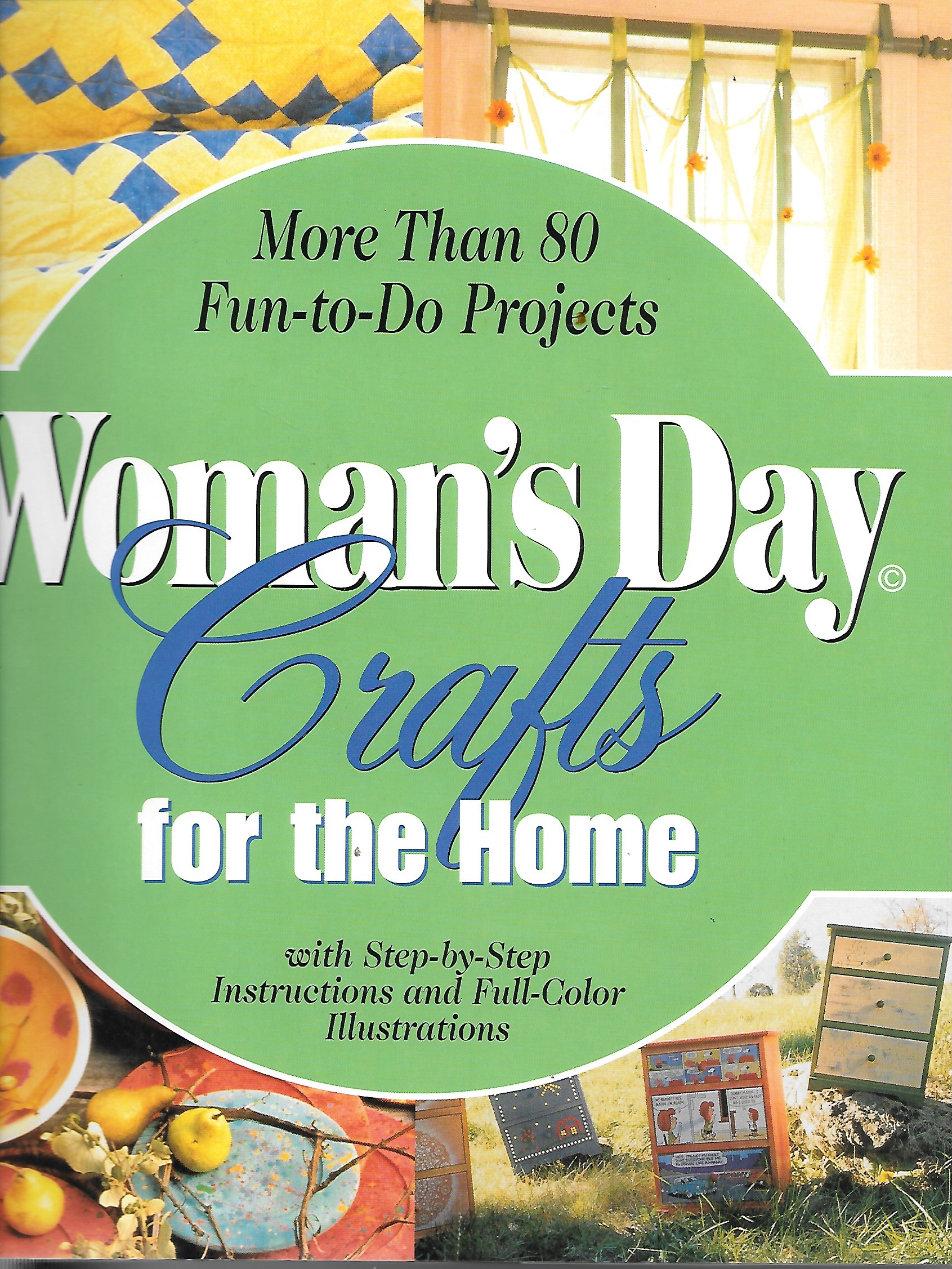 Image for Woman's Day Crafts For The Home With Step by Step Instructions and Full Color Illustations