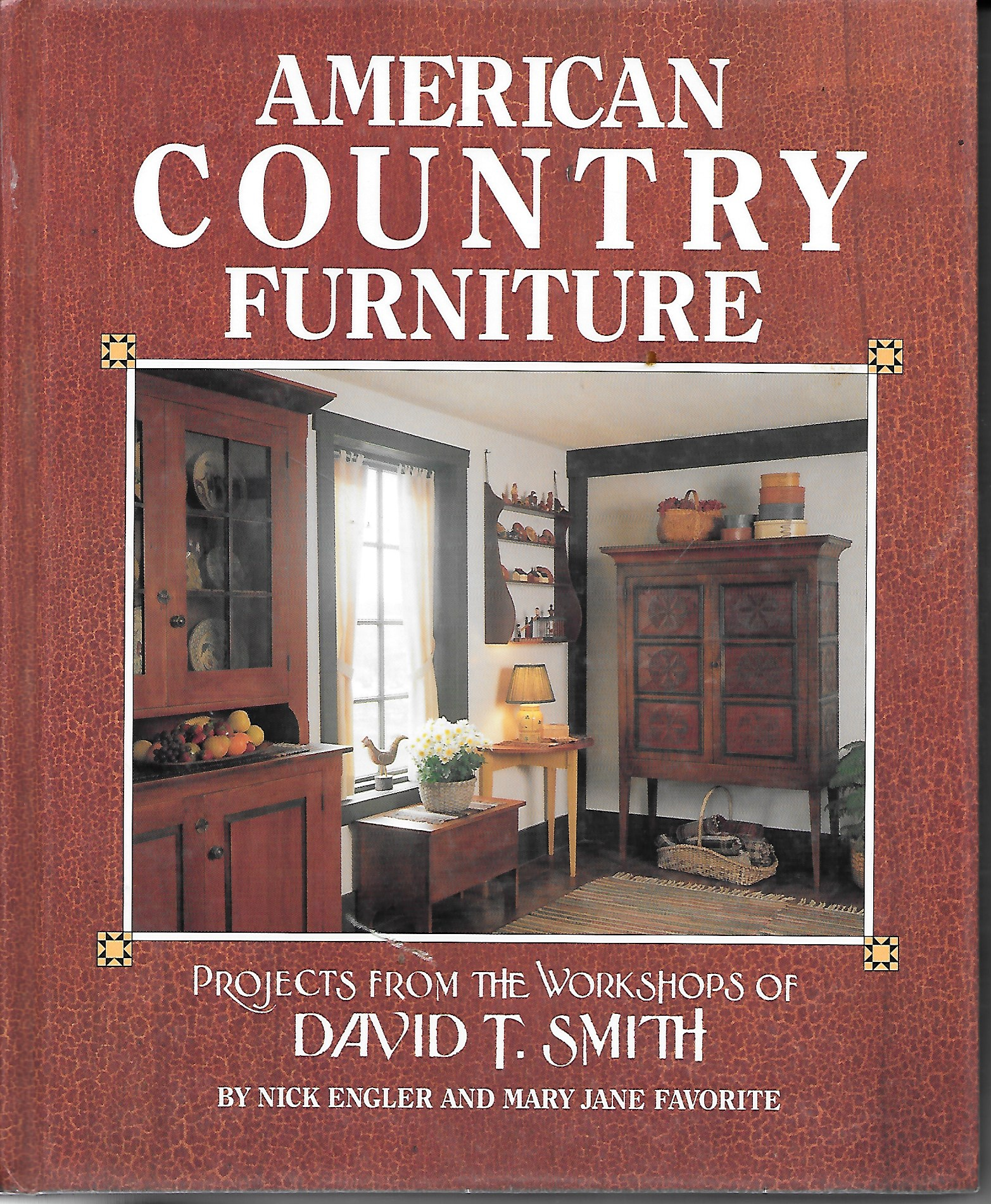 Image for American Country Furniture Projects from the Workshops of David T. Smith
