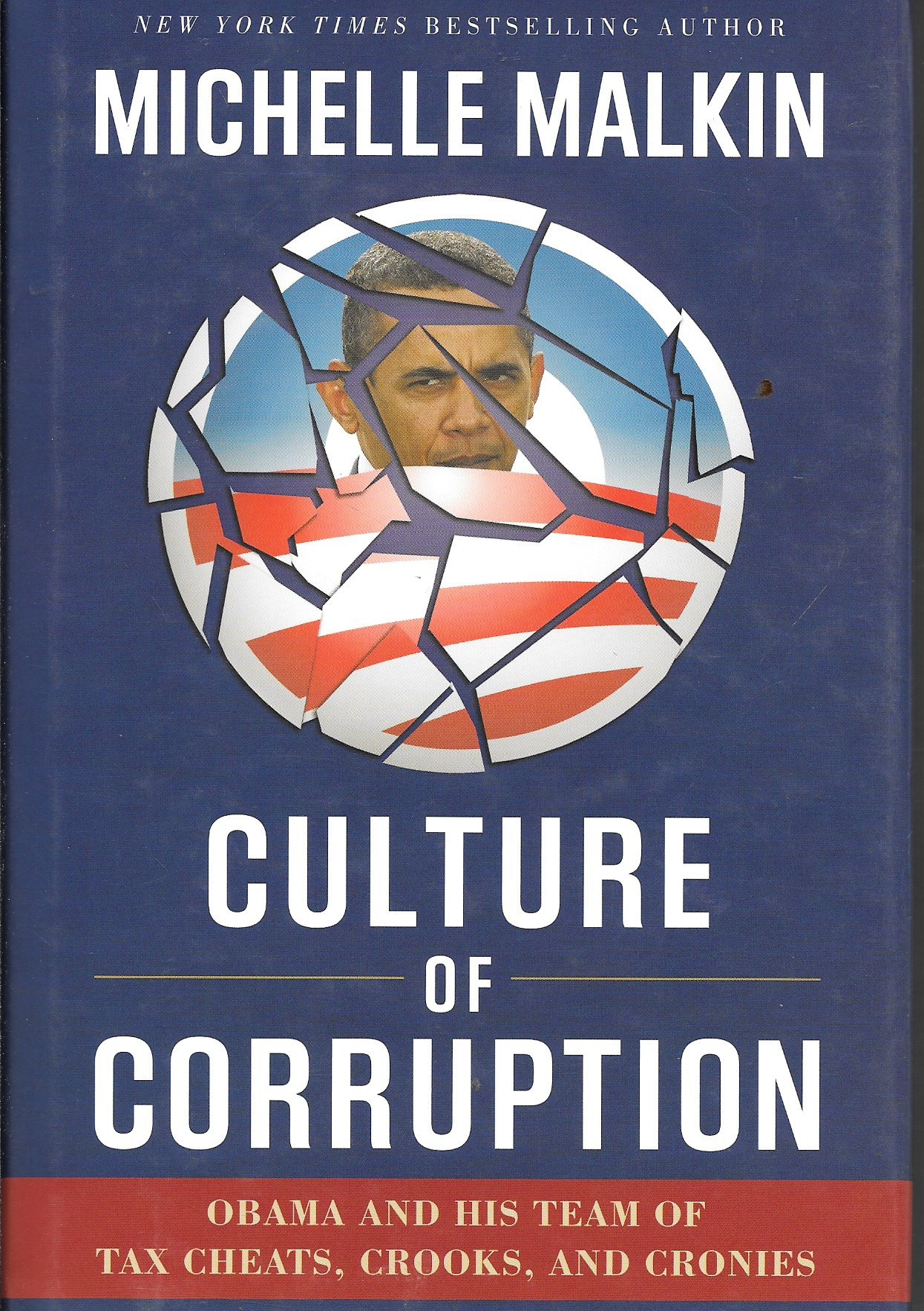 Image for Culture Of Corruption Obama and His Team of Tax Cheats, Crooks, and Cronies