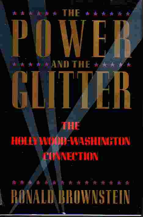 Image for Power And The Glitter The Hollywood-Washington Connection