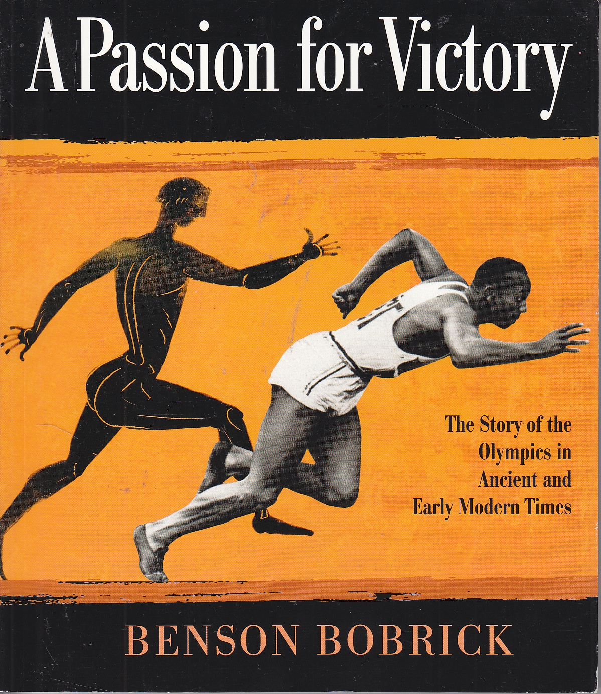 Image for A Passion for Victory The Story of the Olympics in Ancient and Early Modern Times