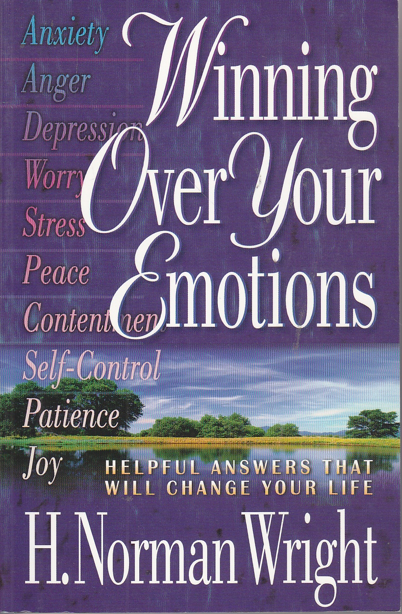 Image for Winning over Your Emotions Helpful Answers That Will Change Your Life