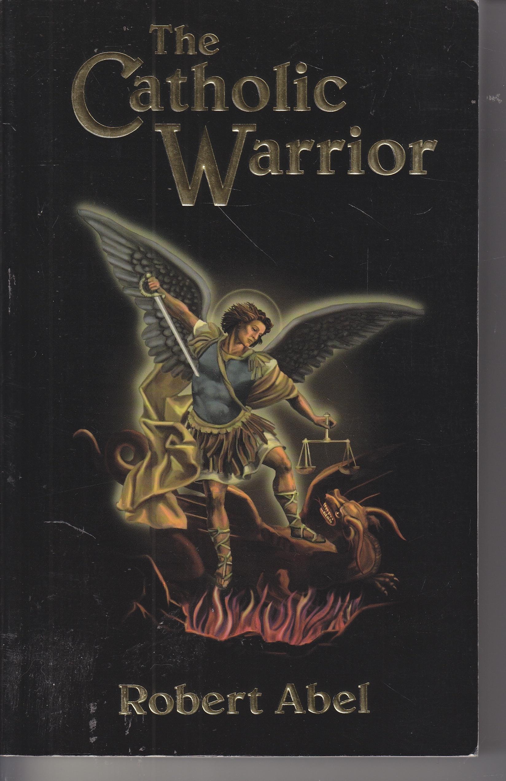 Image for The Catholic Warrior