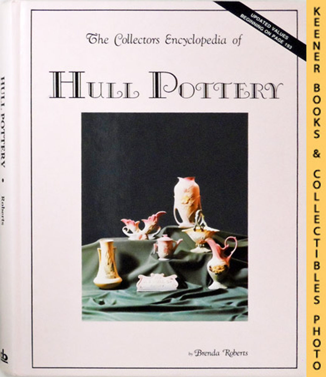 Image for The Collectors Encyclopedia Of Hull Pottery