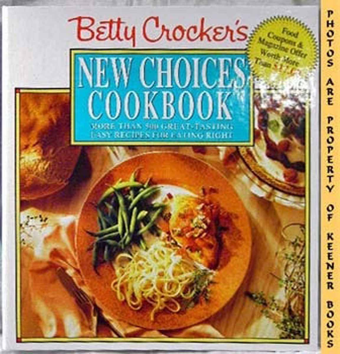 Image for Betty Crocker's New Choices Cookbook : More Than 500 Great - Tasting Easy Recipes For Eating Right -- Five - 5 - Ring Binder