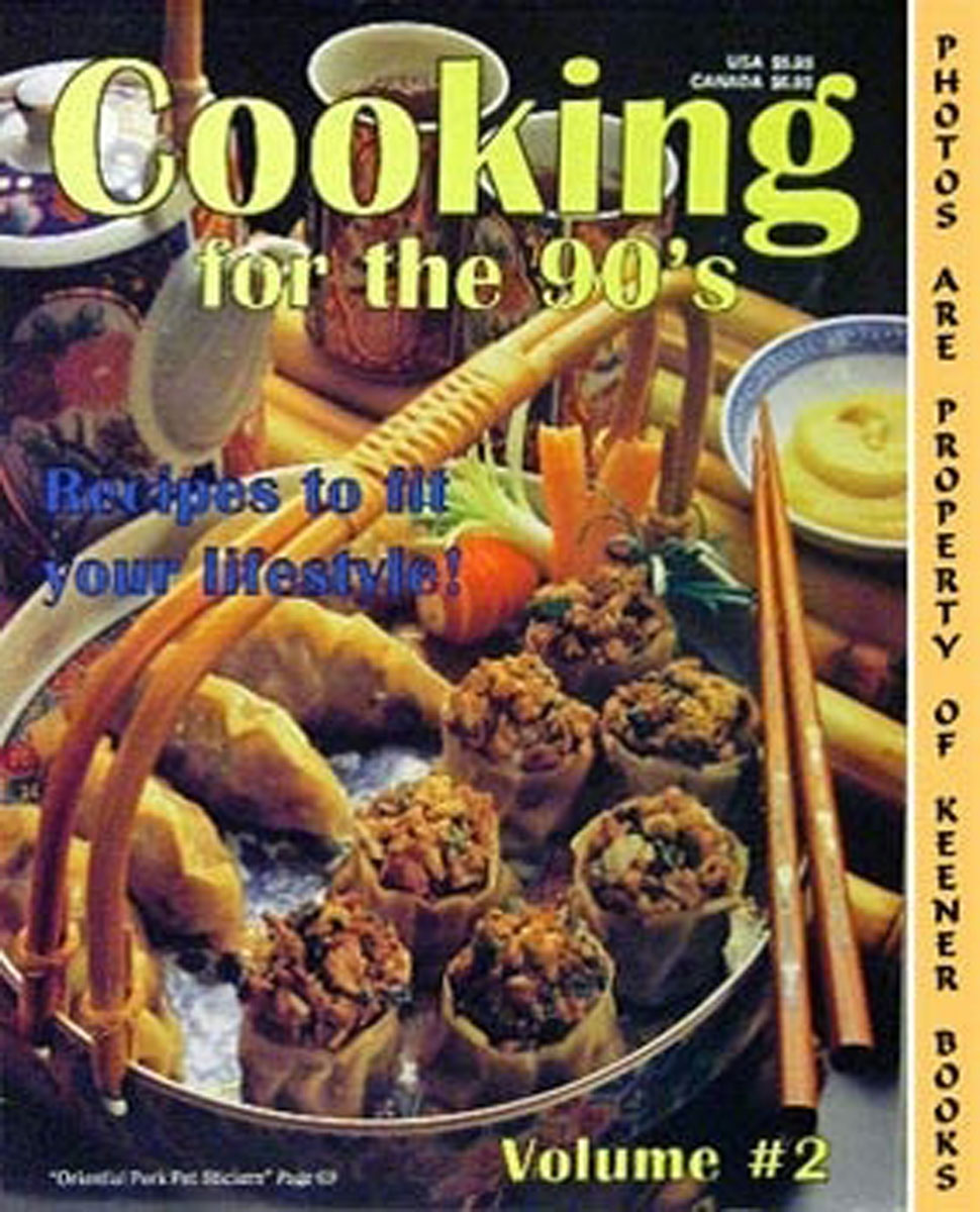 Image for Cooking For The 90's - Volume 2 : Recipes To Fit Your Lifestyle!