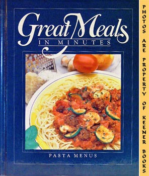 Image for Great Meals In Minutes - Pasta Menus