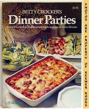 Image for Betty Crocker's Dinner Parties (Complete Plans For Buffets, Impromptu Suppers, Sit - Down Dinners)