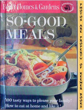 Image for Better Homes And Gardens So-Good Meals: Creative Cooking Library Series