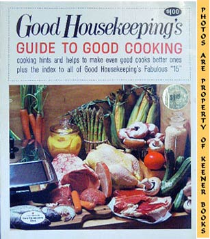 Image for Good Housekeeping's Guide To Good Cooking, Vol. 16: Good Housekeeping's Fabulous 15 Cookbooks Series