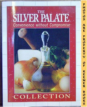 Image for The Silver Palate (Convenience Without Compromise Collection)