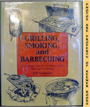 Image for Grilling, Smoking, And Barbecuing