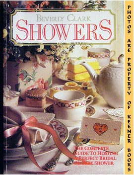 Image for Showers: The Complete Guide To Hosting A Perfect Bridal Or Baby Shower