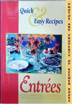 Image for Entrees - Food Writers' Favorites (Quick & Easy Recipes)
