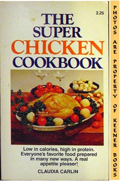 Image for The Super Chicken Cookbook