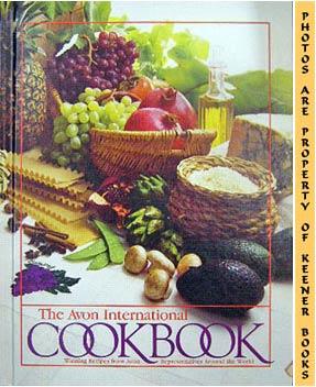 Image for The Avon International Cookbook (Winning Recipes From Avon Representatives Around The World)