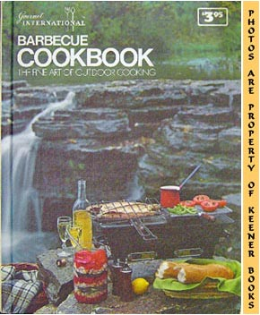 Image for Gourmet International Barbecue Cookbook (The Fine Art Of Outdoor Cooking)