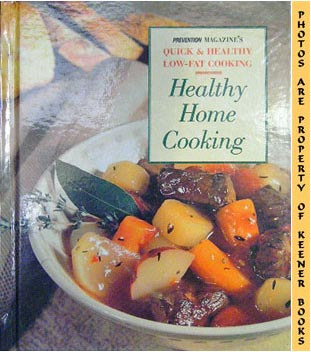 Image for Healthy Home Cooking (Prevention Magazine's Quick & Healthy Low - Fat Cooking)