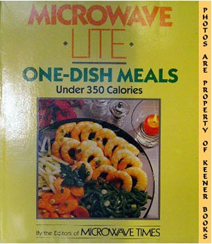 Image for Microwave Lite One-Dish Meals (Under 350 Calories)