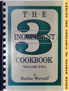 Image for The Three - 3 - Ingredient Cookbook, Volume Two - 2 -