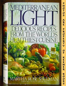 Image for Mediterranean Light (Delicious Recipes From The World's Healthiest Cuisine)