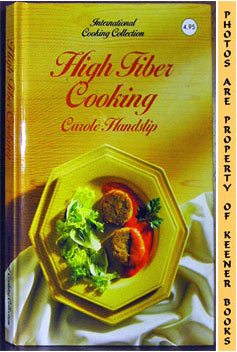 Image for High Fiber Cooking: International Cooking Collection Series