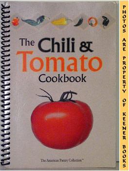 Image for The Chili And Tomato Cookbook