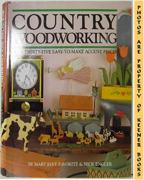 Image for Country Woodworking (Over Thirty - Five Easy - To - Make Accent Pieces)