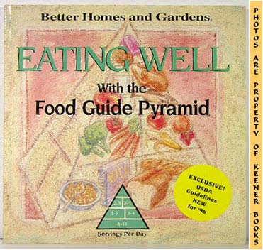 Image for Better Homes And Gardens Eating Well: With The Food Guide Pyramid