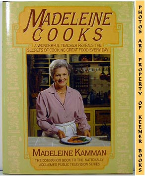 Image for Madeleine Cooks (A Wonderful Teacher Reveals The Secrets Of Cooking Great Food Every Day)