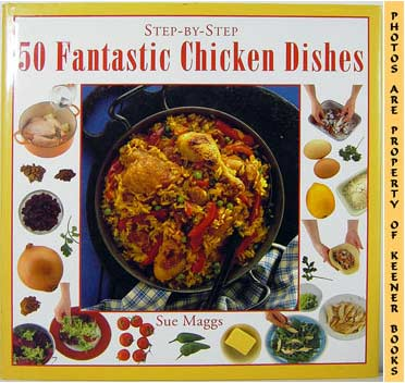 Image for Step-By-Step 50 Fantastic Chicken Dishes