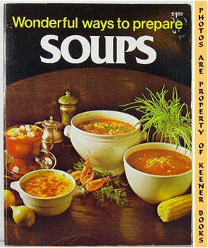 Image for Wonderful Ways To Prepare Soups