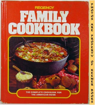 Image for Regency Family Cookbook (The Complete Cookbook For The American Home)