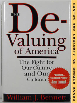 Image for The De-Valuing Of America (The Fight For Our Culture And Our Children)