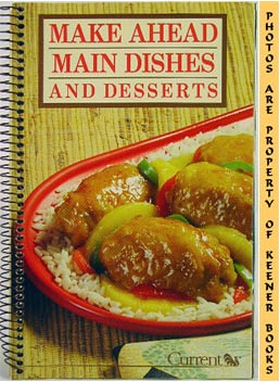 Image for Make Ahead Main Dishes And Desserts