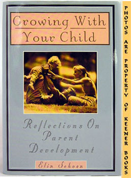 Image for Growing With Your Child (Reflections On Parent Development)