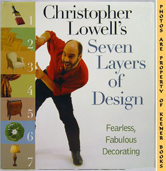 Image for Christopher Lowell's Seven - 7 - Layers Of Design (Fearless, Fabulous Decorating)
