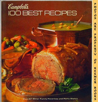 Image for Campbell's 100 Best Recipes (Plus 157 Other Family Favorites And Party Dishes)