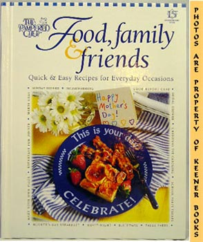Image for Food, Family & Friends (Quick & Easy Recipes For Everyday Occasions)
