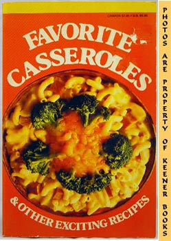Image for Favorite Casseroles And Other Exciting Recipes