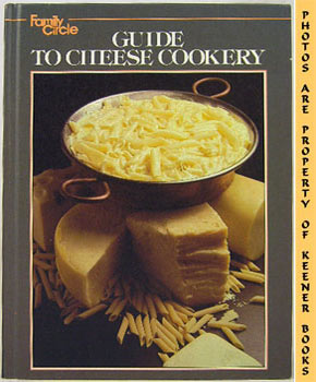 Image for Family Circle Guide To Cheese Cookery (Great Ideas Favorite Cheese Recipes)