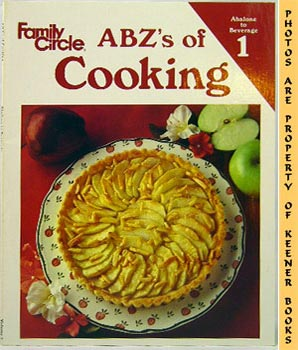 Image for Family Circle ABZ's Of Cooking (Abalone To Beverage)
