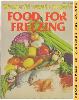 Image for Wonderful Ways To Prepare Food For Freezing