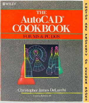 Image for The AutoCad Cookbook (for MS & PC DOS)
