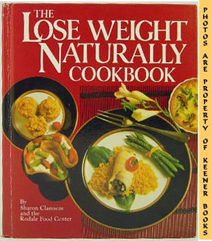 Image for The Lose Weight Naturally Cookbook