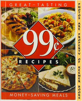 Image for Great-Tasting 99c Recipes : Money-Saving Meals